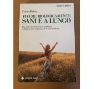 """Libro """"Vivere biologicamente sani e a lungo"""""""